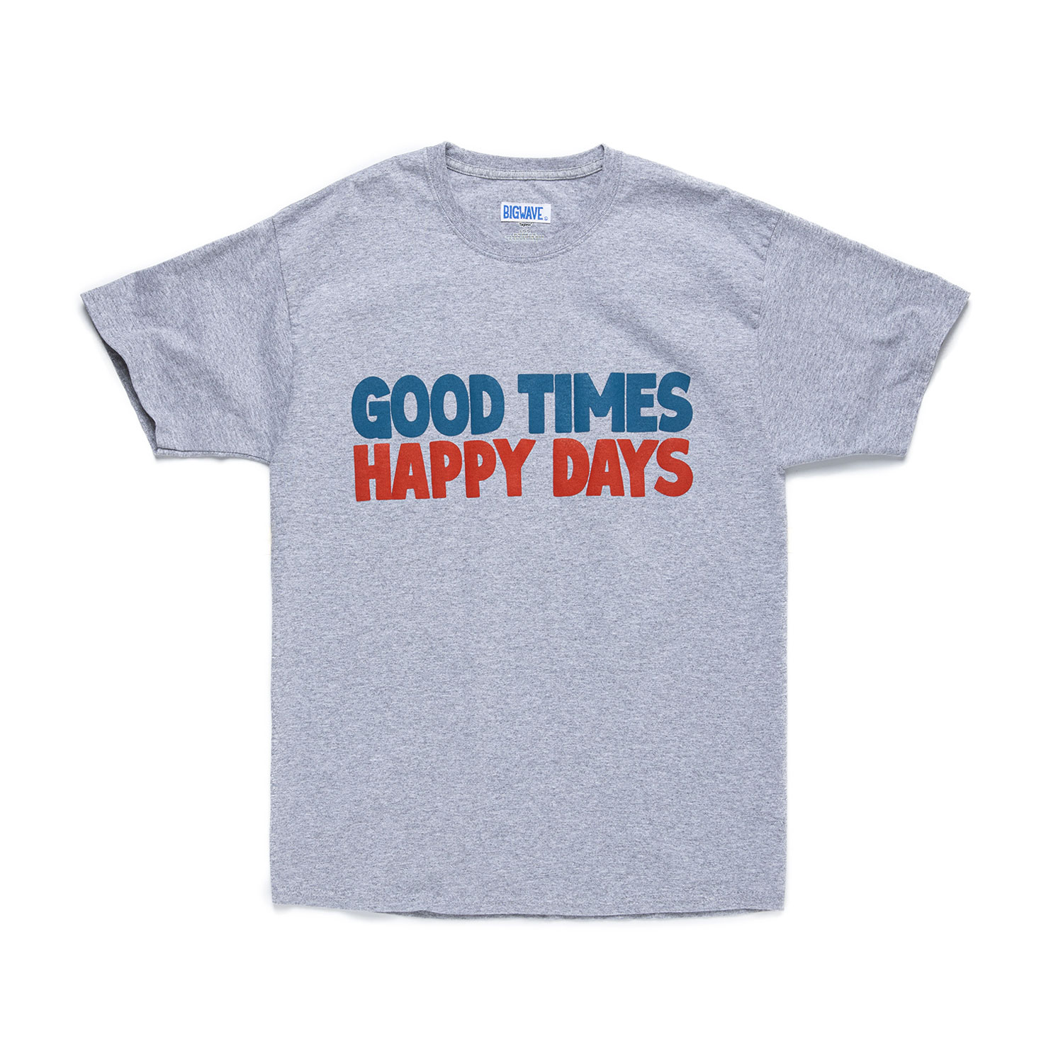 "Good Times Tee ""10% LIGHT STEEL"""